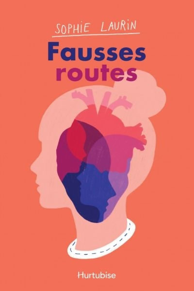 Sophie Laurin : Fausses routes